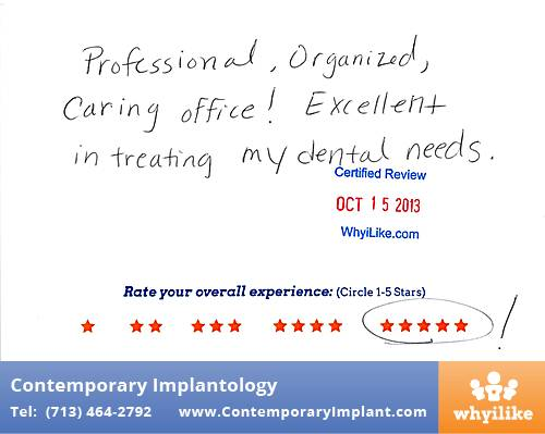 Contemporary Implant Review by Jay L. in Houston, TX