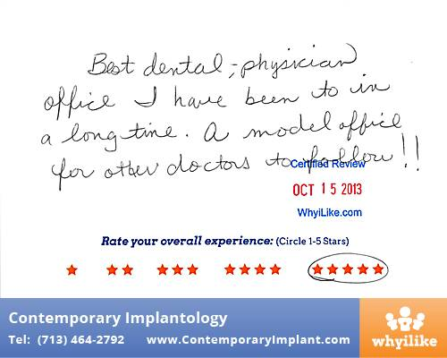 Contemporary Implant Review by Noel T. in Houston, TX