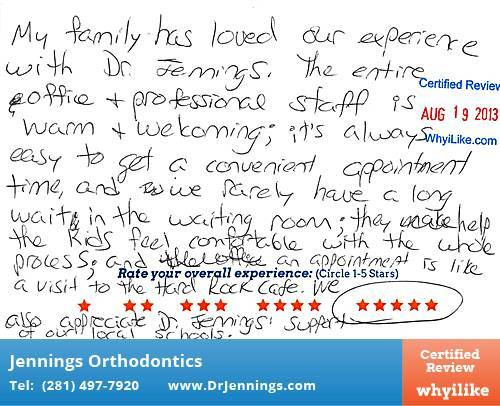 Jennings Orthodontics Review by Laura W. in Houston, TX