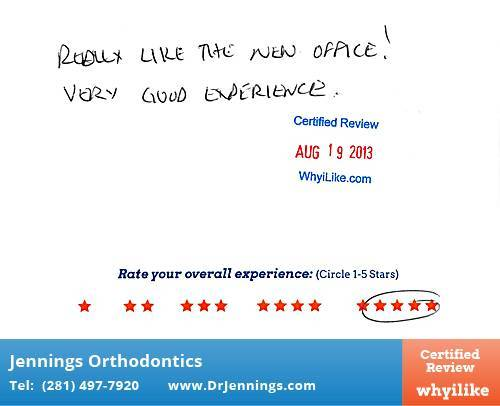 Jennings Orthodontics Review by Pete J. in Houston, TX