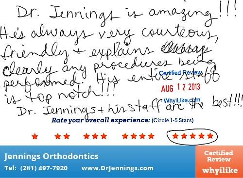 Dr. Jennings Orthodontics in Houston, TX Patient Review by Lauara W
