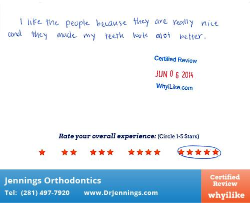 Jennings Orthodontics review by Megan G. in Houston, TX on June 16, 2014