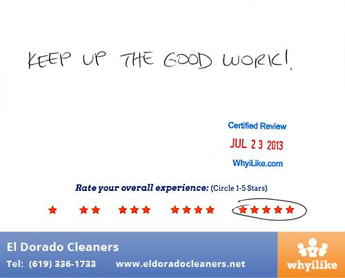El Dorado Cleaners Customer Review by Chet T National City, CA