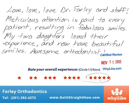 Farley Orthodontics review by Sabrina P. in The Woodlands, TX