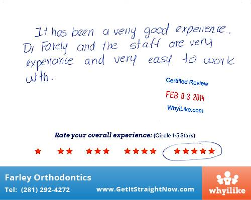 Farley Orthodontics review by Gabriela G. in The Woodlands, TX on February 03, 2014
