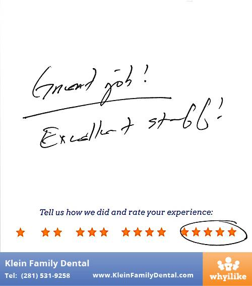 Klein Family Dental review by Tad M. in Houston, TX on May 28, 2015