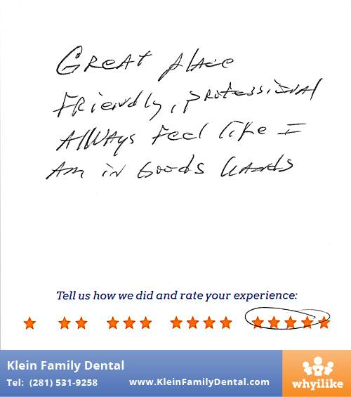 Klein Family Dental review by Richard C. in Houston, TX on May 28, 2015