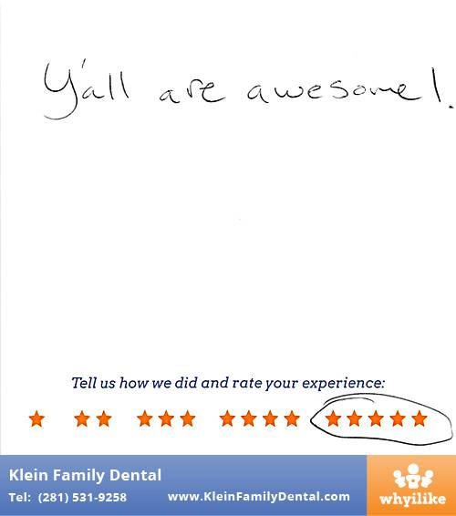 Klein Family Dental review by Zach L. in Houston, TX on May 28, 2015