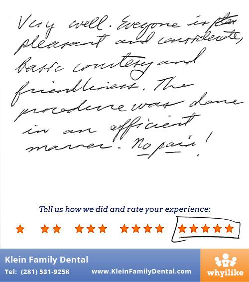 Klein Family Dental review by John B. in Houston, TX on May 28, 2015
