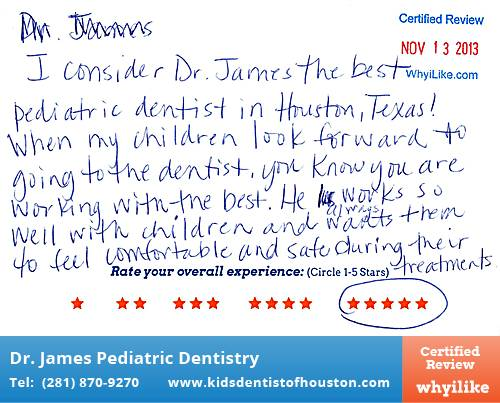 Dr. Laji James Pediatric Dentistry review by Angela M. in Houston, TX