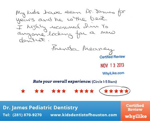Dr. Laji James Pediatric Dentistry review by Brenda M. in Houston, TX