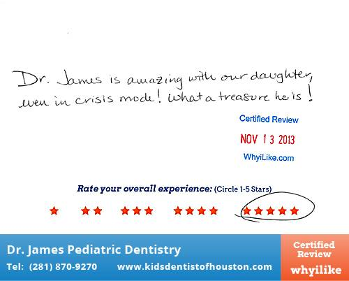 Dr. Laji James Pediatric Dentistry review by Jennifer M. in Houston, TX