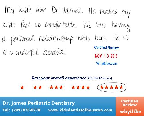 Dr. Laji James Pediatric Dentistry review by Katie K. in Houston, TX