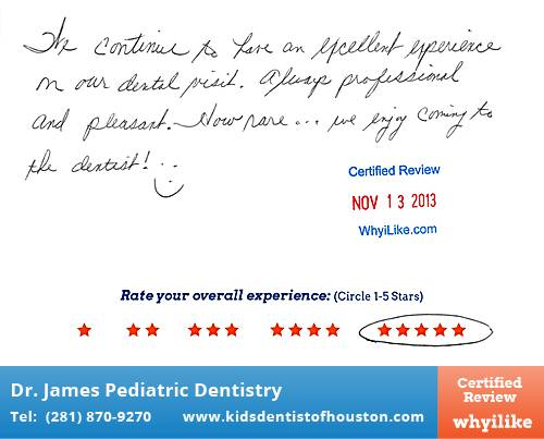 Dr. Laji James Pediatric Dentistry review by Marilyn S. in Houston, TX