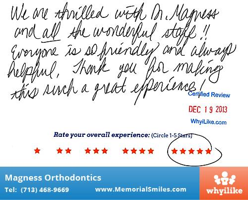 Magness Orthodontics review by Ashford H. in Houston, TX on December 19, 2013