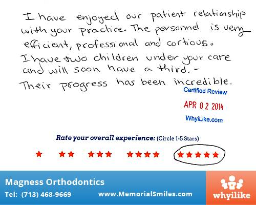 Magness Orthodontics review by Mercedes P. in Houston, TX on April 02, 2014