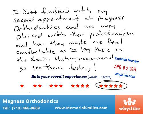 Magness Orthodontics review by Christian C. in Houston, TX on April 02, 2014