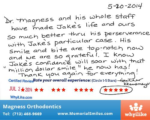 Magness Orthodontics review by Heather K. in Houston, TX on July 21, 2014