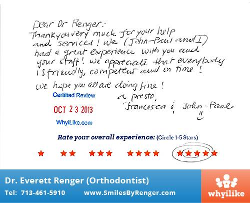 Renger Orthodontics Review by Francesca B. in Houston, TX