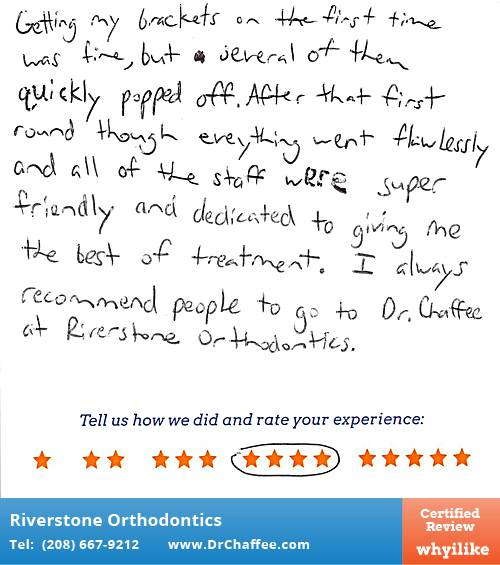 Riverstone Orthodontics review by Hannah C. in Coeur D'Alene, ID on November 09, 2015