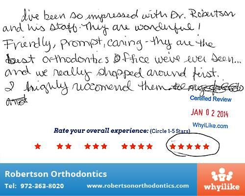 Robertson Orthodontics review by Kathy W. in Lucas, TX on January 02, 2014