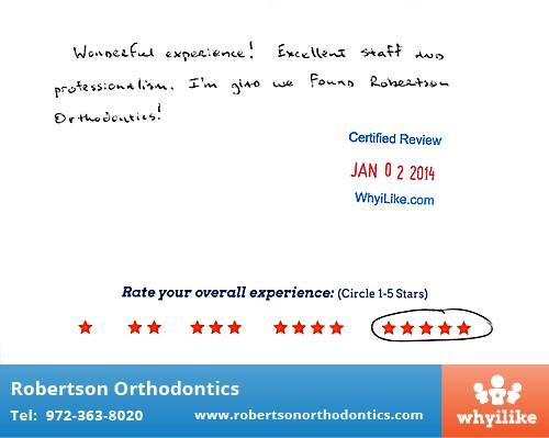 Robertson Orthodontics review by Joe S. in Lucas, TX on January 02, 2014