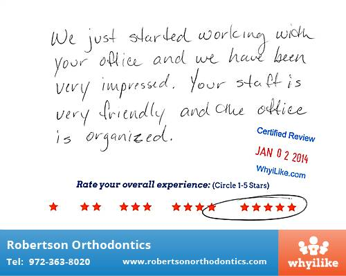 Robertson Orthodontics review by Paige O. in Lucas, TX on January 02, 2014
