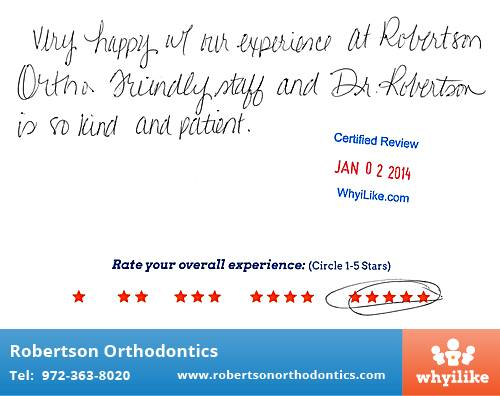 Robertson Orthodontics review by Stephanie M. in Lucas, TX on January 02, 2014