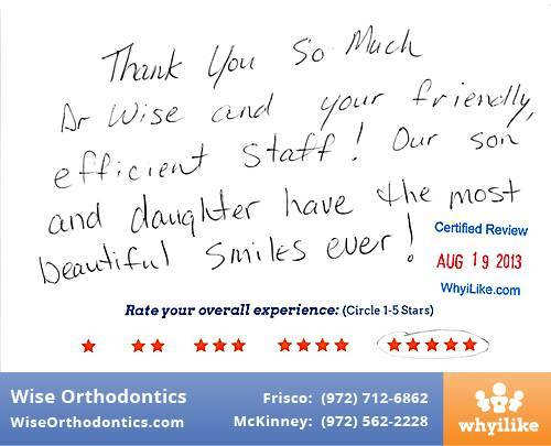 Wise Orthodontics Review by Karen C. in Frisco, TX