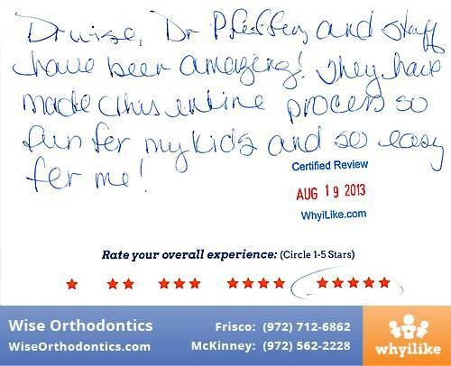 Wise Orthodontics Review by Karen H. in Frisco, TX