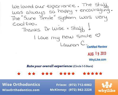 Wise Orthodontics Review by Lauren C. in Frisco, TX