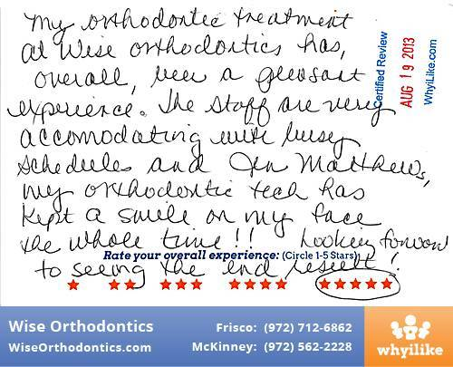 Wise Orthodontics Review by Serena L. in Frisco, TX