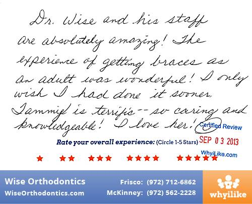 Wise Orthodontics Review by Lesley R. in Frisco, TX