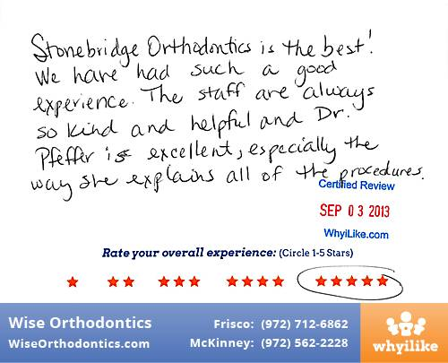 Wise Orthodontics Review by Melinda H. in Frisco, TX
