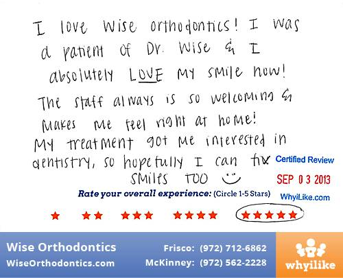 Wise Orthodontics Review by Sydney J. in Frisco, TX
