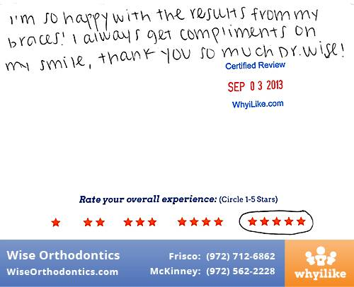 Wise Orthodontics Review by Tiffany T. in Frisco, TX