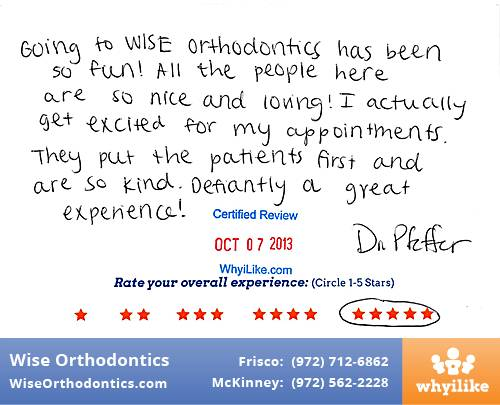 Wise Orthodontics Review by Abbey W. in Frisco, TX