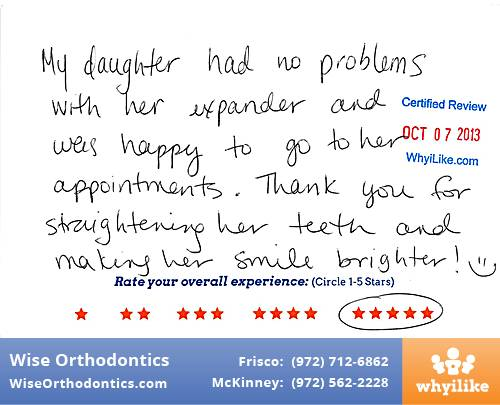 Wise Orthodontics Review by Diane W. in Frisco, TX