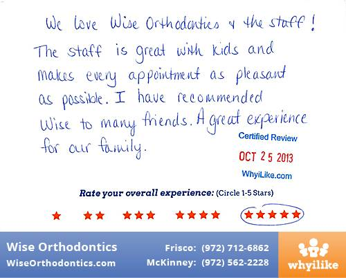 Wise Orthodontics Review by Jennifer M. in Frisco, TX