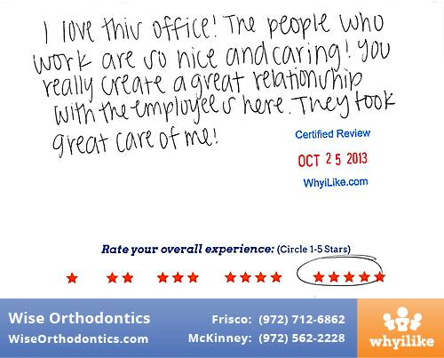 Wise Orthodontics Review by Kenzie A. in Frisco, TX