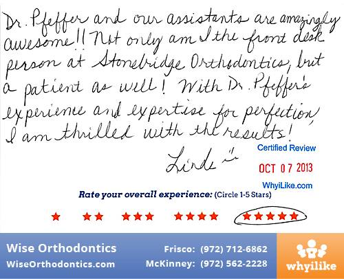 Wise Orthodontics Review by Linda T. in Frisco, TX
