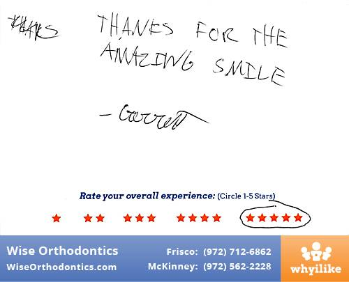 Wise Orthodontics review by Garrett H. in Frisco, TX