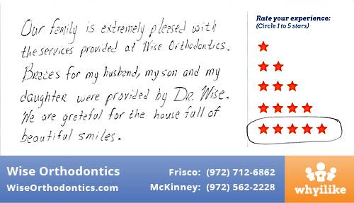 Wise Orthodontics review by Tara M. in Frisco, TX