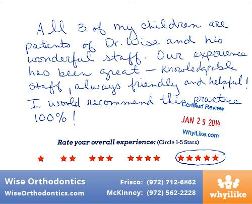 Wise Orthodontics review by Carmen V. in Frisco, TX on January 30, 2014