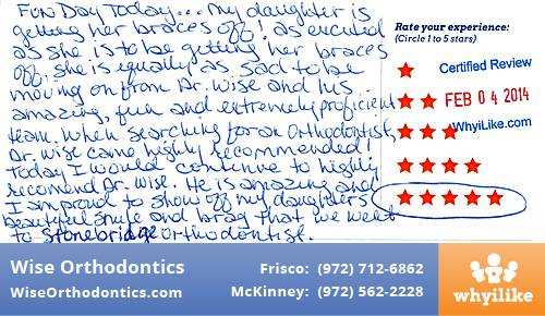 Wise Orthodontics review by Pam C. in Frisco, TX on February 04, 2014