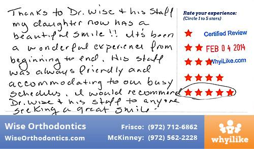 Wise Orthodontics review by Ann S. in Frisco, TX on February 04, 2014