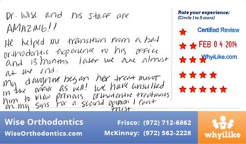 Wise Orthodontics review by Virginia L. in Frisco, TX on February 04, 2014