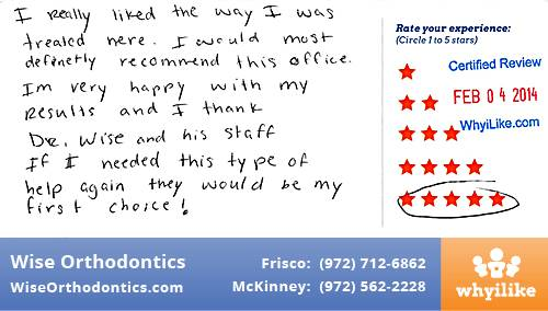 Wise Orthodontics review by Pedro T. in Frisco, TX on February 04, 2014