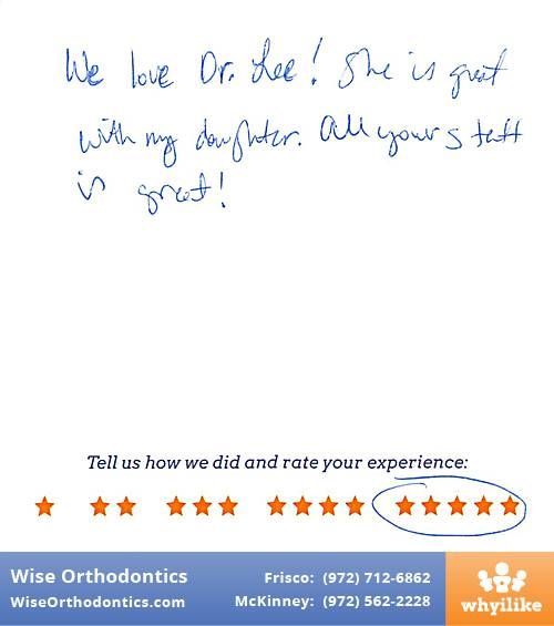 Wise Orthodontics review by Beth S. in Frisco, TX on November 07, 2016