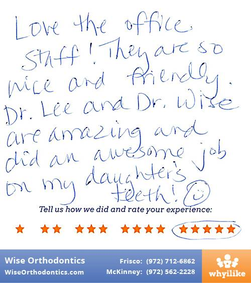 Wise Orthodontics review by Melinda H. in Frisco, TX on November 19, 2016